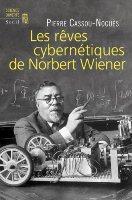 Reves-cybernetiques_Cassou-Nogues
