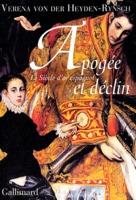 apogee-et-declin-le-siecle-d-or-espagnol