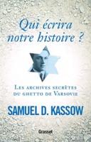 qui-ecrira-notre-histoire-les-archives-secretes-du-ghetto-de-varsovie